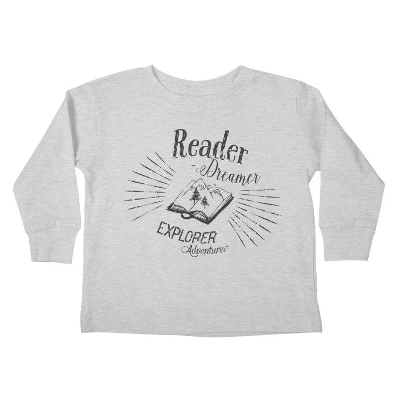 Reader Dreamer Explorer Adventurer Vintage Style Book lover Quote Kids Toddler Longsleeve T-Shirt by Flourish & Flow's Artist Shop