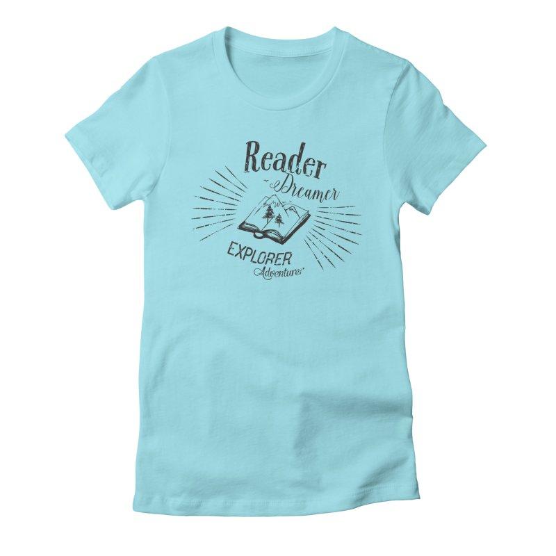Reader Dreamer Explorer Adventurer Vintage Style Book lover Quote Women's Fitted T-Shirt by Flourish & Flow's Artist Shop