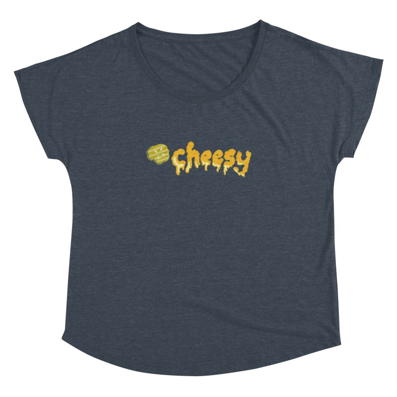 Cheesy T-shirt Women's Dolman by Flourish & Flow's Artist Shop
