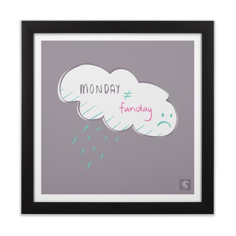 Monday is not equal to funday in Framed Fine Art Print Black by Flourish & Flow's Artist Shop