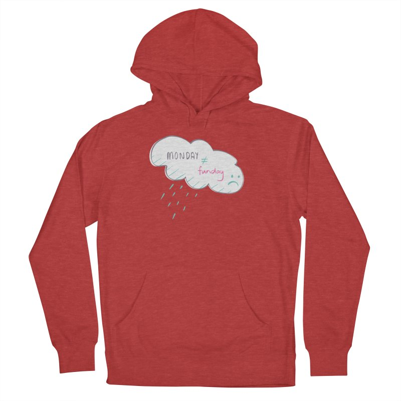 Monday is not equal to funday Men's Pullover Hoody by Flourish & Flow's Artist Shop