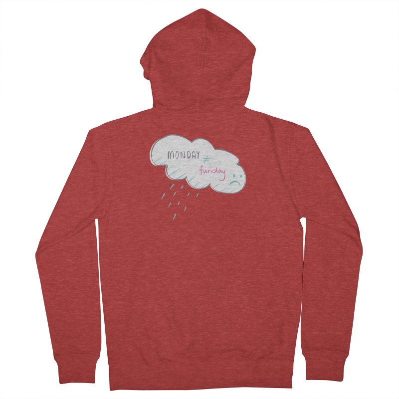 Monday is not equal to funday Men's Zip-Up Hoody by Flourish & Flow's Artist Shop