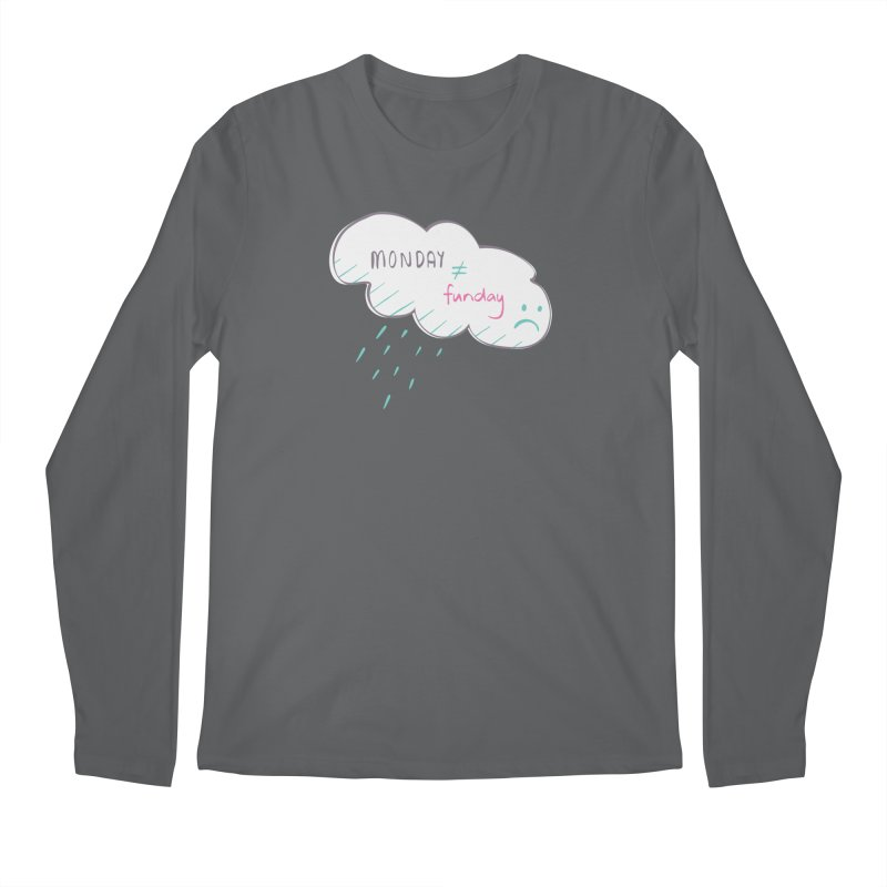 Monday is not equal to funday Men's Longsleeve T-Shirt by Flourish & Flow's Artist Shop