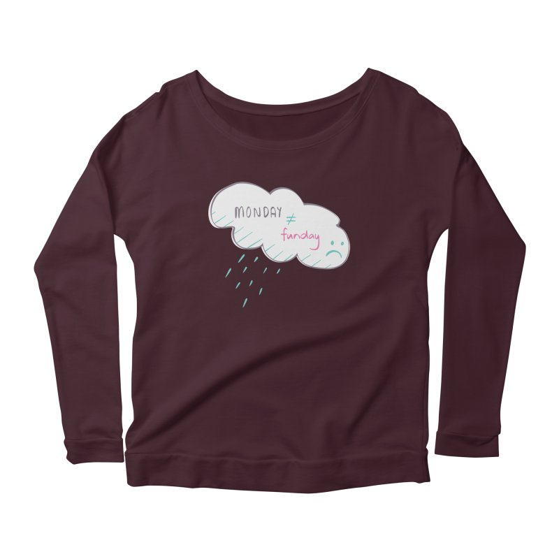 Monday is not equal to funday Women's Longsleeve Scoopneck  by Flourish & Flow's Artist Shop