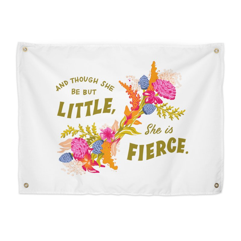 Though She be but Little She is Fierce in Tapestry by Flowers For Dreams Artist Shop
