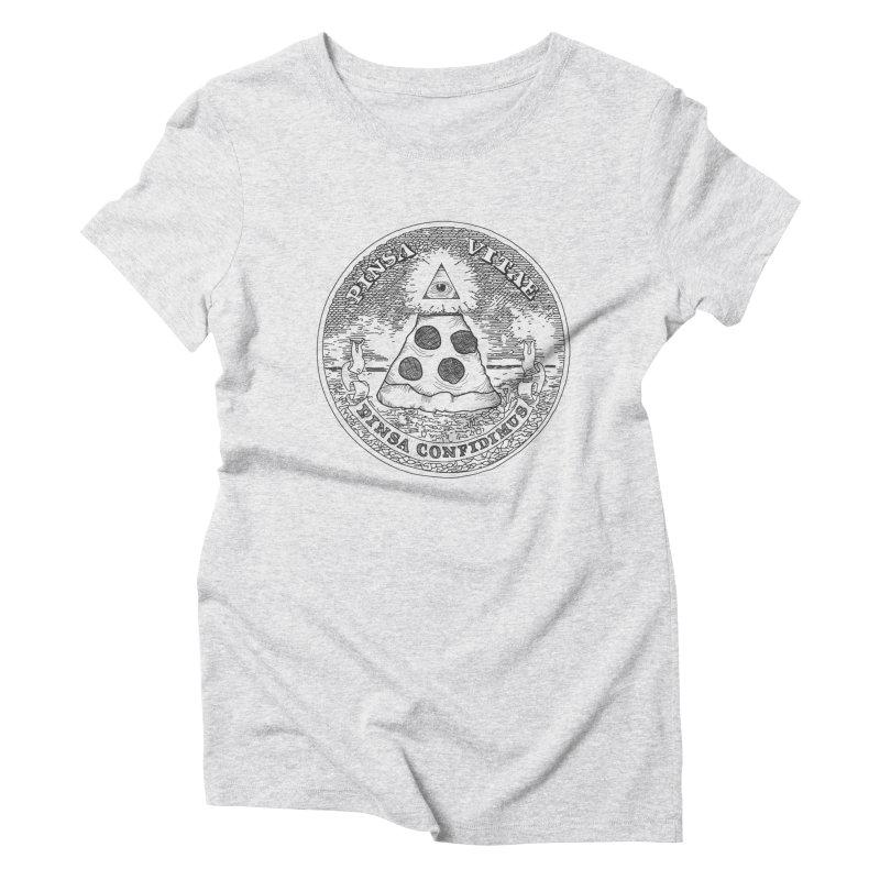 In Pizza We Trust Women's Triblend T-Shirt by flyazhel's Artist Shop