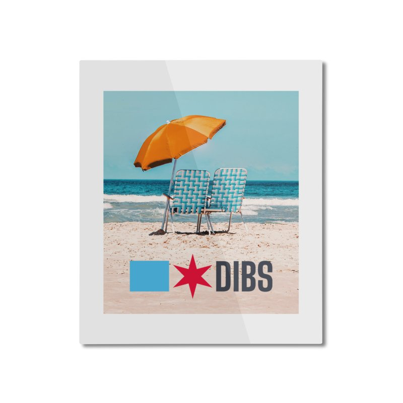 Dibs Home Mounted Aluminum Print by Flyers by Alex's Shop