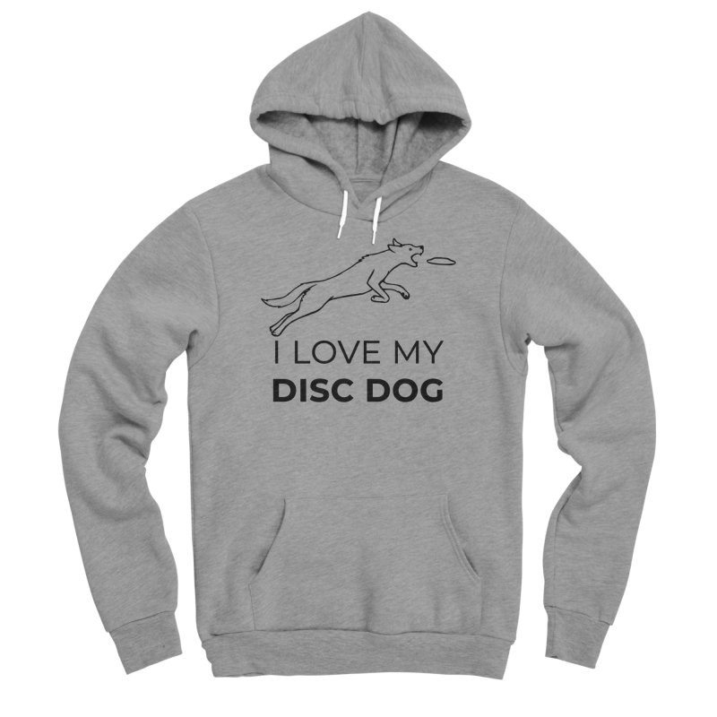 I Love My Disc Dog Design Women's Sponge Fleece Pullover Hoody by Flying Canines Shop