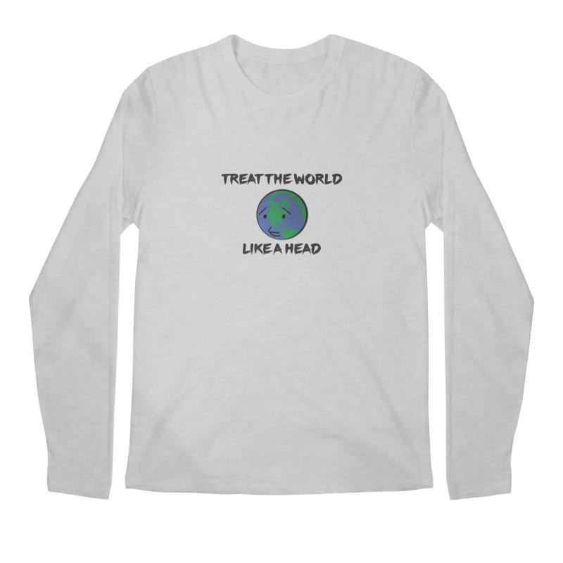 Treat The World Like A Head Men's Longsleeve T-Shirt by Fly Nebula Store