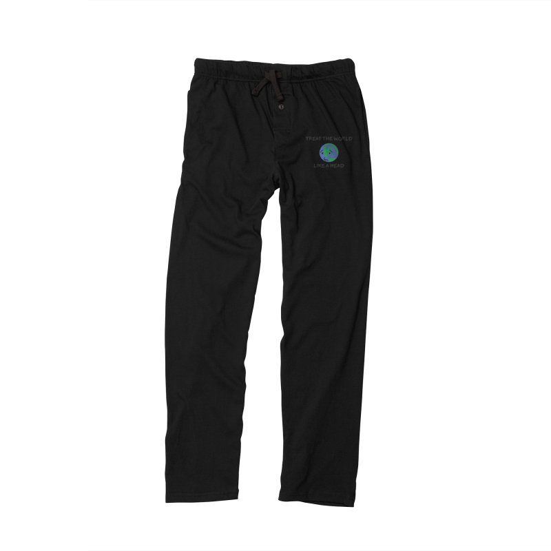 Treat The World Like A Head Men's Lounge Pants by Fly Nebula Store
