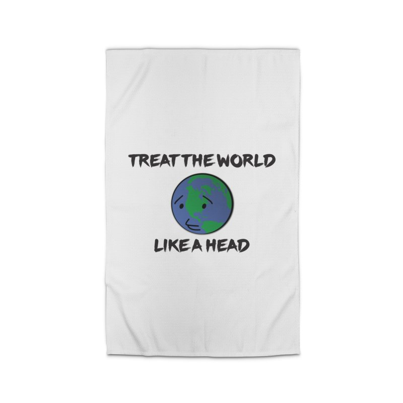 Treat The World Like A Head Home Rug by Fly Nebula Store