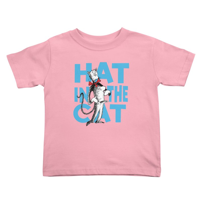 Hat in the Cat Kids Toddler T-Shirt by Flynnteractive's Artist Shop