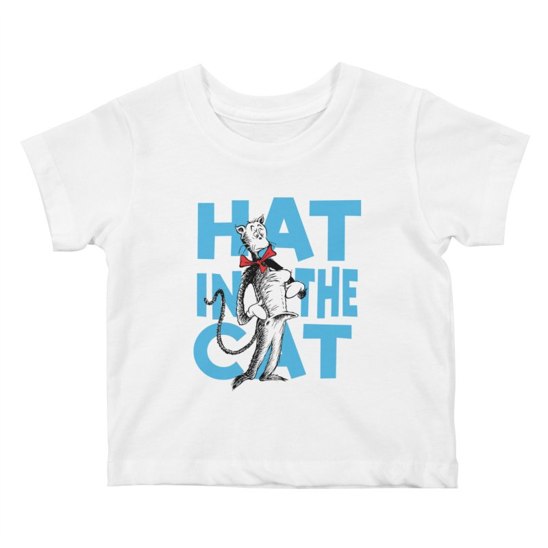 Hat in the Cat Kids Baby T-Shirt by Flynnteractive's Artist Shop