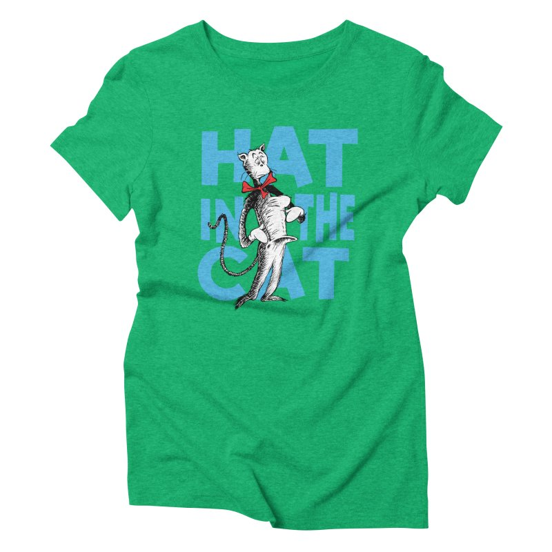 Hat in the Cat Women's Triblend T-Shirt by Flynnteractive's Artist Shop