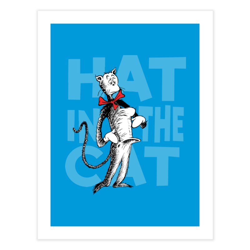Hat in the Cat Home Fine Art Print by Flynnteractive's Artist Shop