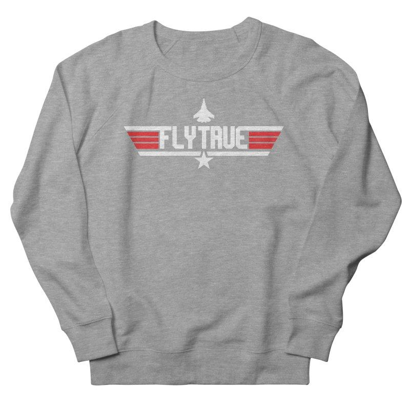flytrue Women's Sweatshirt by foodfight's Artist Shop
