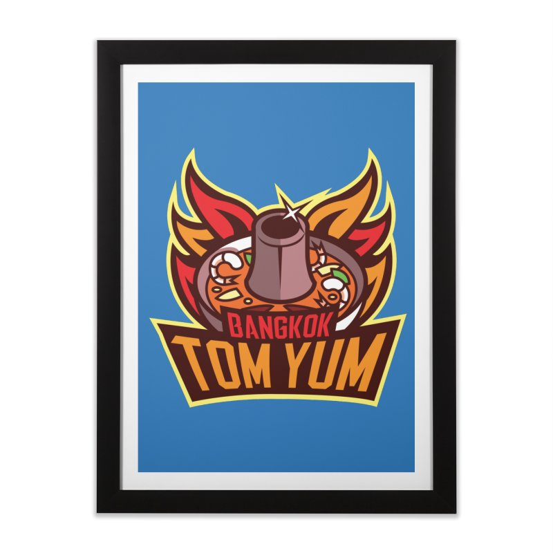 Bangkok Tom Yum Home Framed Fine Art Print by foodfight's Artist Shop
