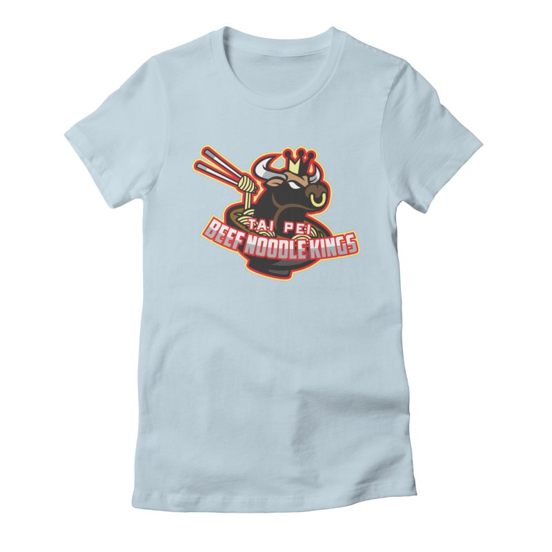 TAI PEI NOODLE KINGS Women's Fitted T-Shirt by foodfight's Artist Shop