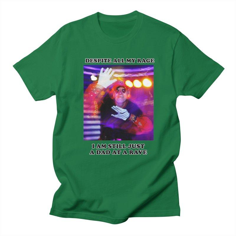 Despite All My Rage Men's T-Shirt by foodstampdavis's Artist Shop