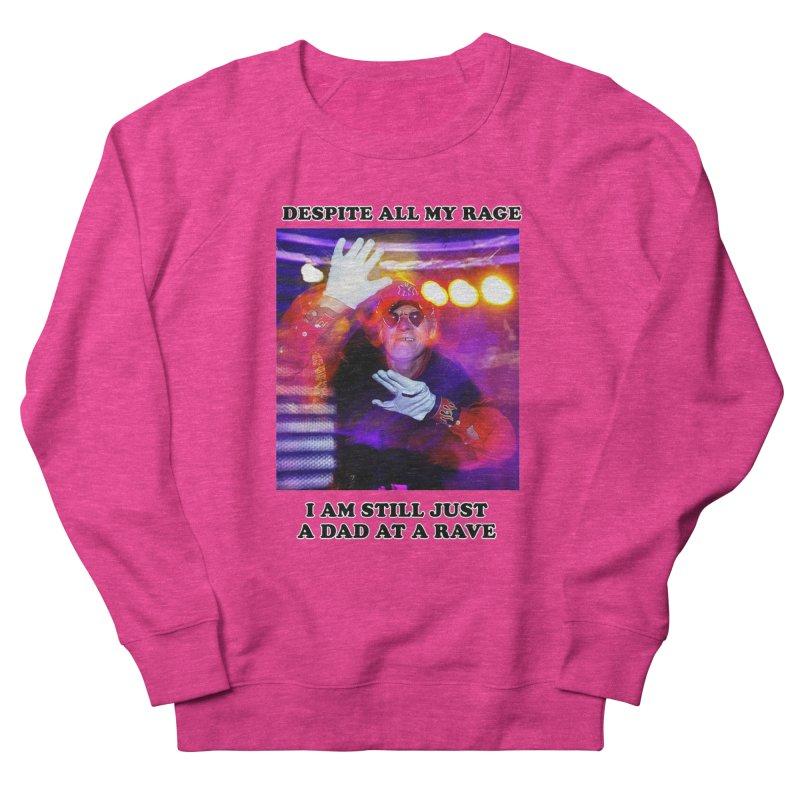 Despite All My Rage Men's French Terry Sweatshirt by foodstampdavis's Artist Shop
