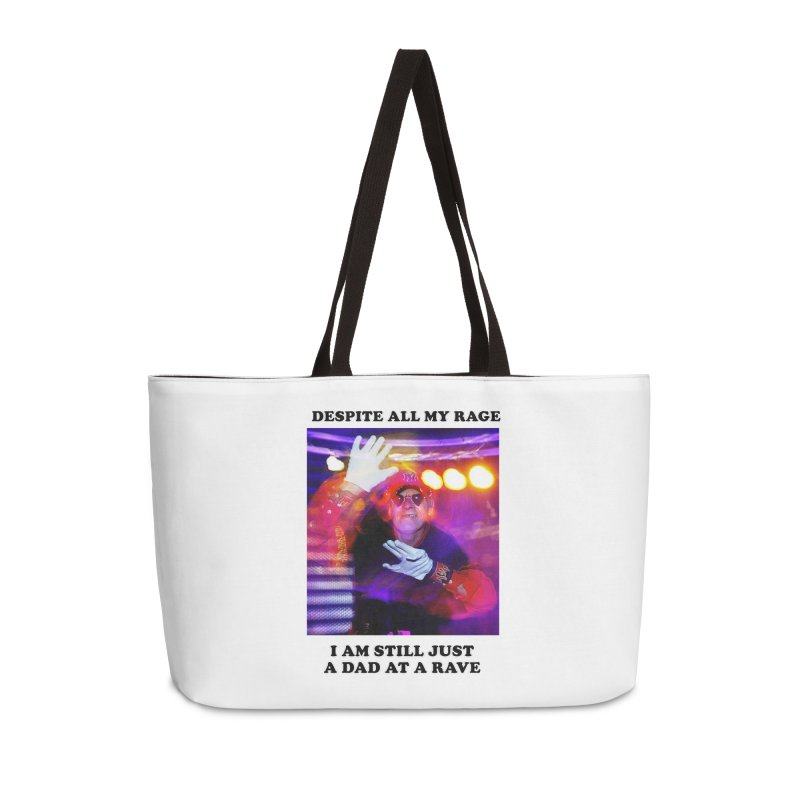 Despite All My Rage Accessories Weekender Bag Bag by foodstampdavis's Artist Shop