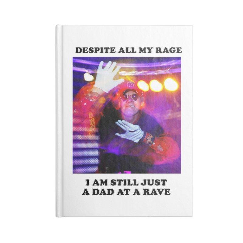 Despite All My Rage Accessories Lined Journal Notebook by foodstampdavis's Artist Shop