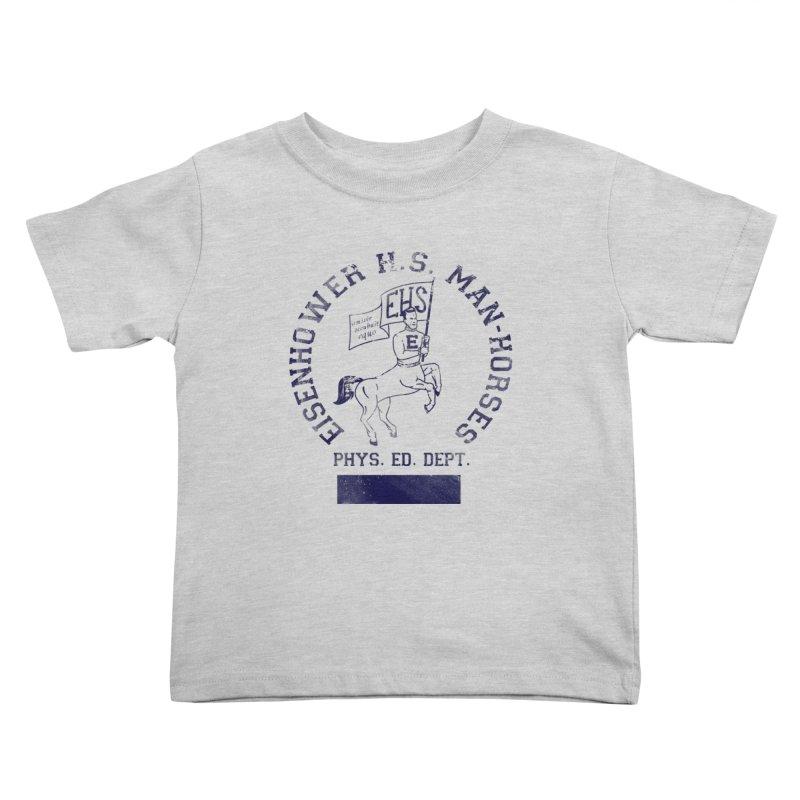 Eisenhower Manhorses Phys. Ed. Kids Toddler T-Shirt by foodstampdavis's Artist Shop