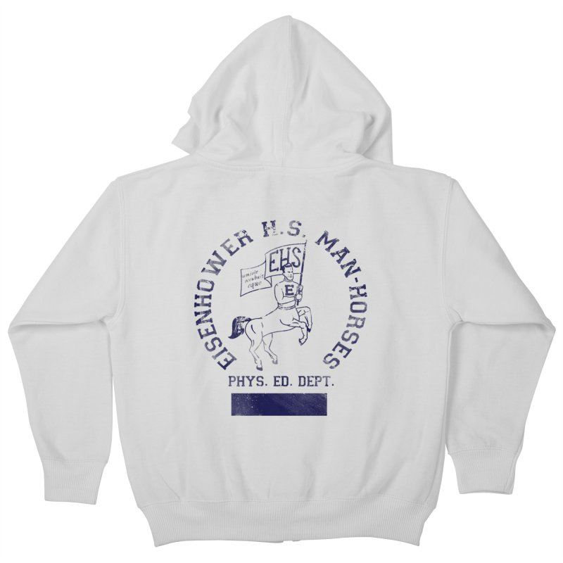 Eisenhower Manhorses Phys. Ed. Kids Zip-Up Hoody by foodstampdavis's Artist Shop