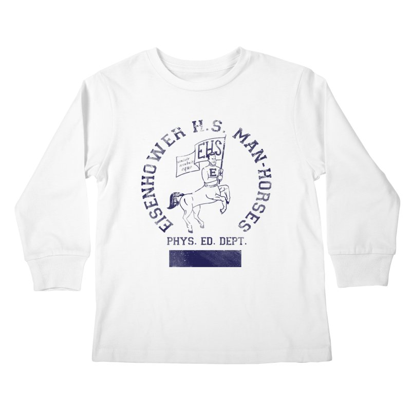 Eisenhower Manhorses Phys. Ed. Kids Longsleeve T-Shirt by foodstampdavis's Artist Shop