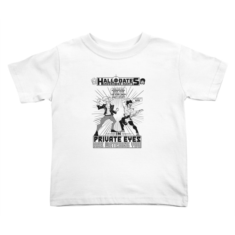 Hall and Oates - Private Eyes Kids Toddler T-Shirt by foodstampdavis's Artist Shop