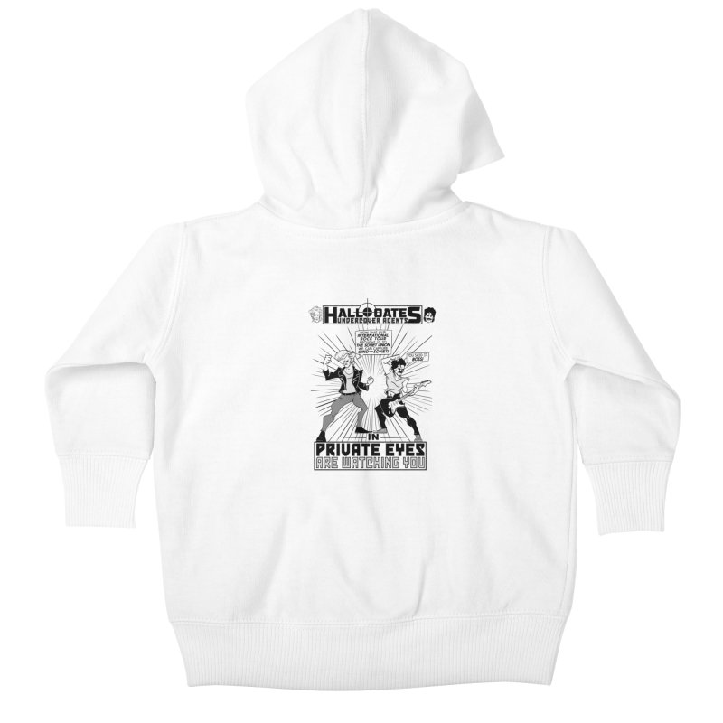 Hall and Oates - Private Eyes Kids Baby Zip-Up Hoody by foodstampdavis's Artist Shop