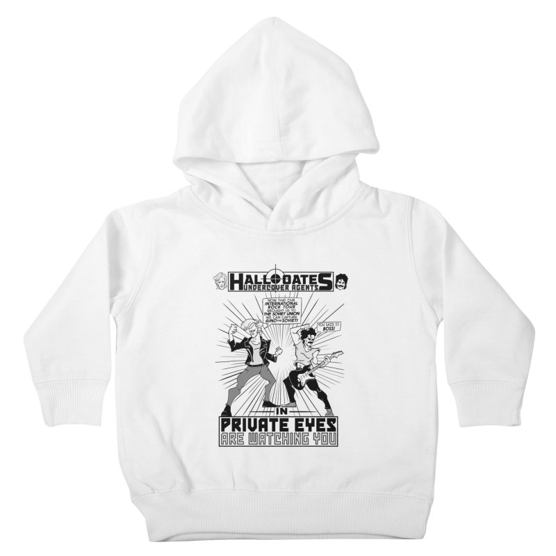 Hall and Oates - Private Eyes Kids Toddler Pullover Hoody by foodstampdavis's Artist Shop