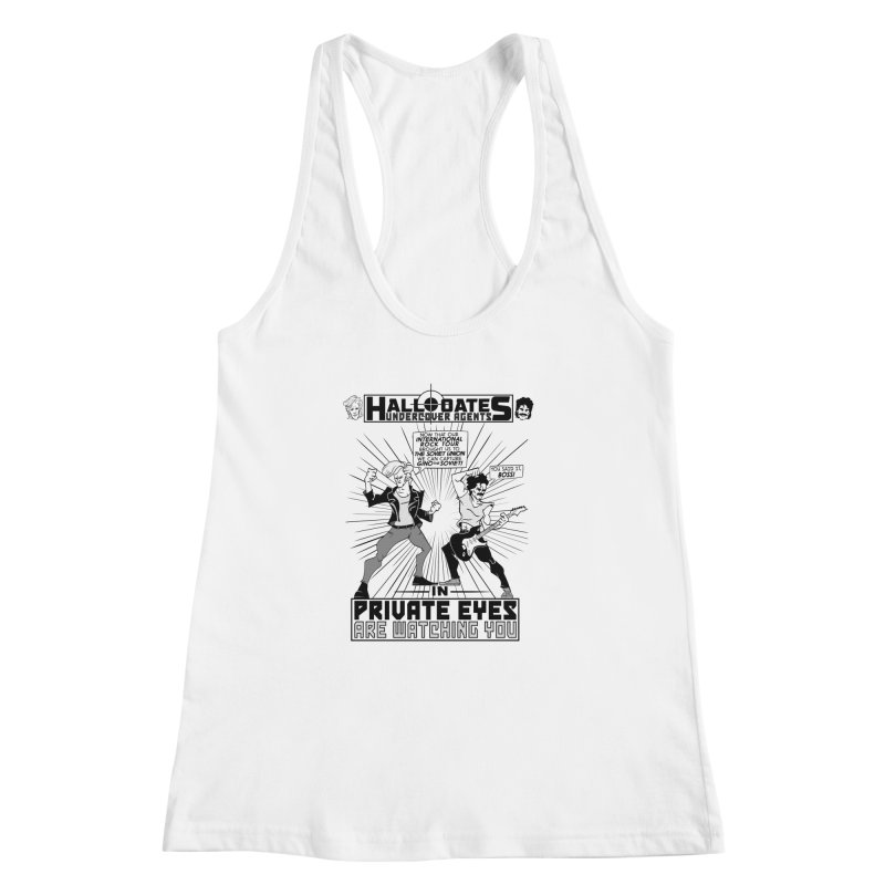 Hall and Oates - Private Eyes Women's Racerback Tank by foodstampdavis's Artist Shop