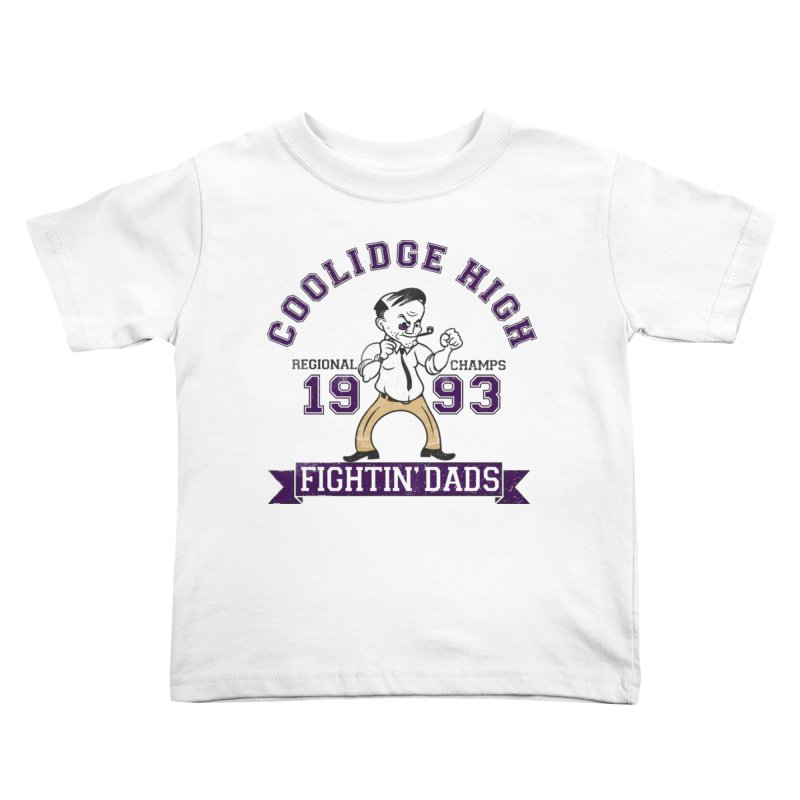 Coolidge High Fightin' Dads Kids Toddler T-Shirt by foodstampdavis's Artist Shop