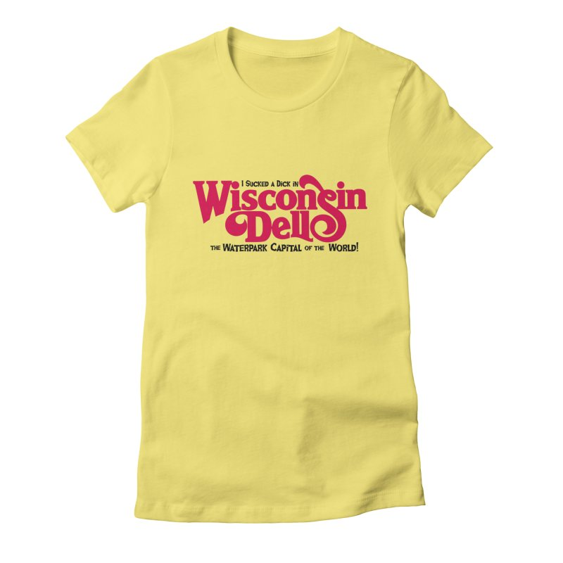 Wisconsin Dells: Water Park Capital of the World! Women's Fitted T-Shirt by foodstampdavis's Artist Shop
