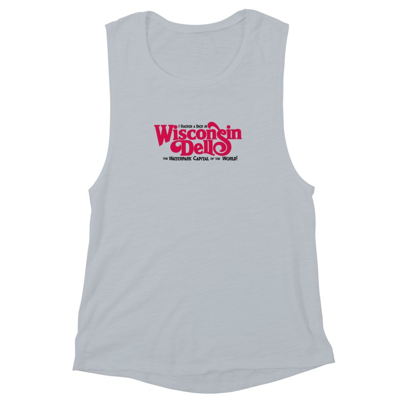 Wisconsin Dells: Water Park Capital of the World! Women's Muscle Tank by foodstampdavis's Artist Shop