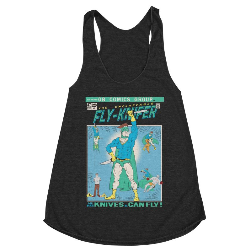 The Unflappable Fly-Knifer Women's Racerback Triblend Tank by foodstampdavis's Artist Shop