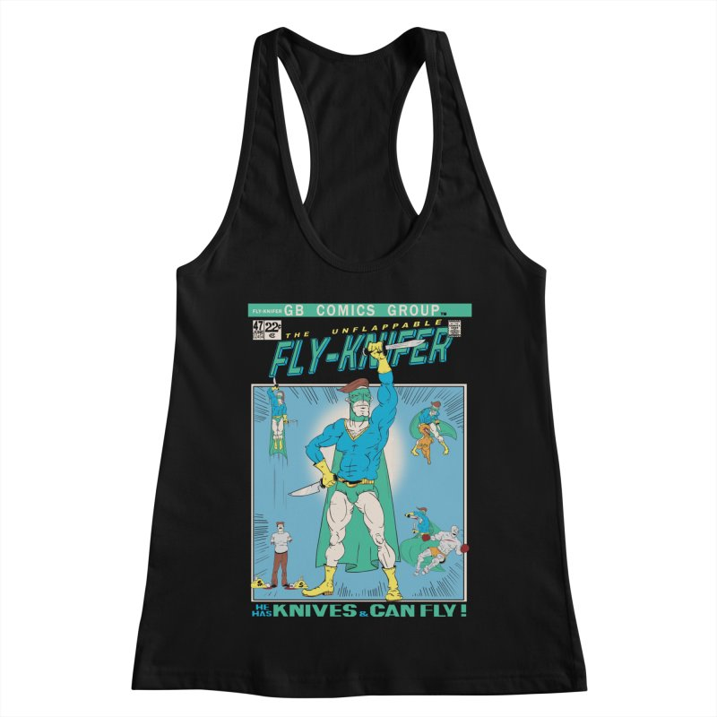The Unflappable Fly-Knifer Women's Racerback Tank by foodstampdavis's Artist Shop