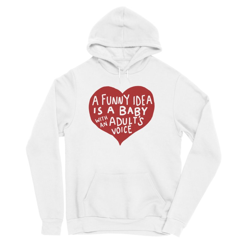 A Funny Idea Is A Baby With An Adult's Voice Women's Pullover Hoody by foodstampdavis's Artist Shop