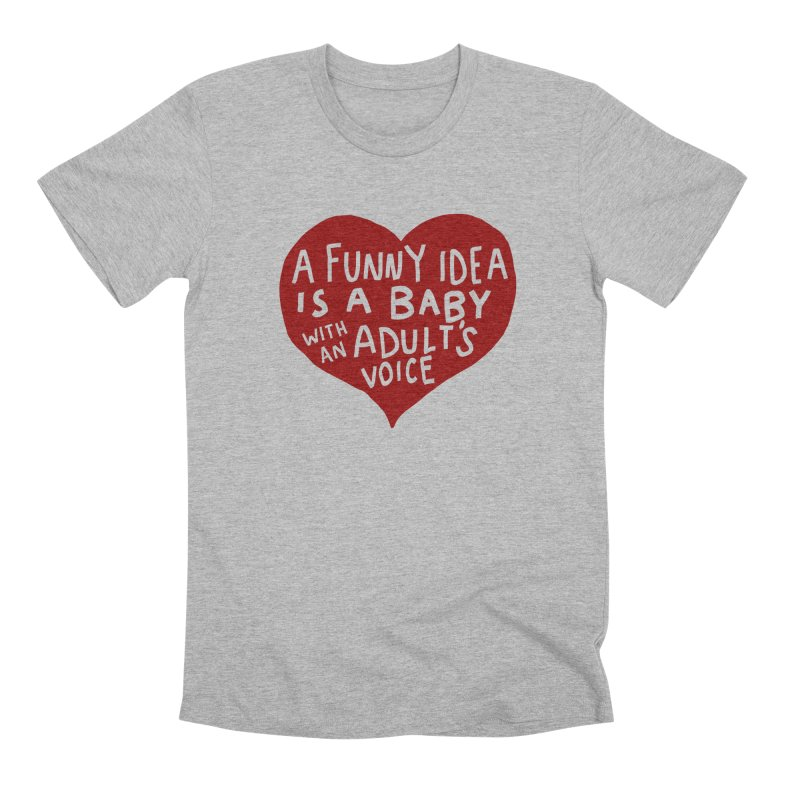 A Funny Idea Is A Baby With An Adult's Voice Men's Premium T-Shirt by foodstampdavis's Artist Shop