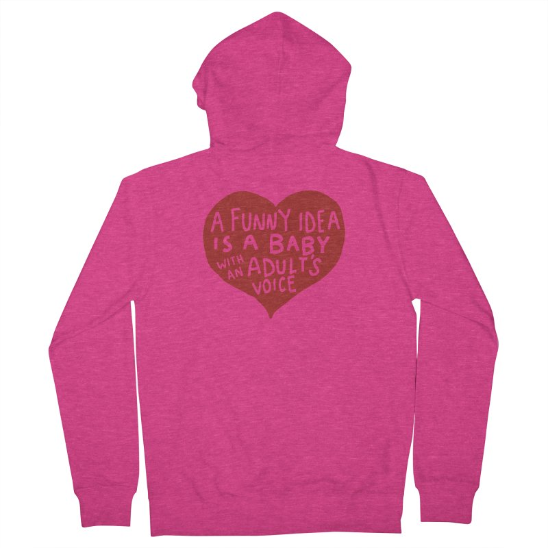 A Funny Idea Is A Baby With An Adult's Voice Women's French Terry Zip-Up Hoody by foodstampdavis's Artist Shop