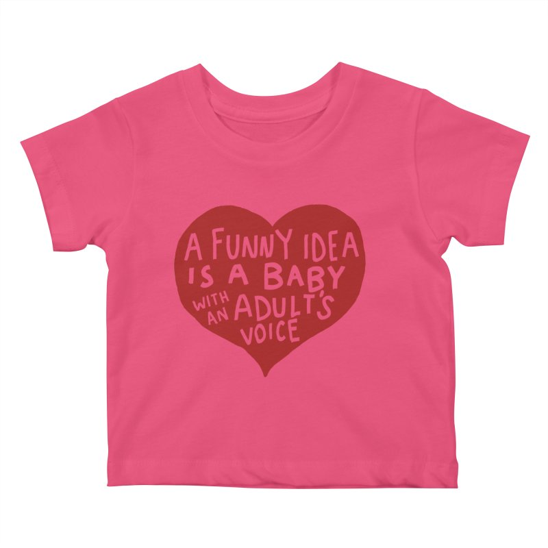 A Funny Idea Is A Baby With An Adult's Voice Kids Baby T-Shirt by foodstampdavis's Artist Shop