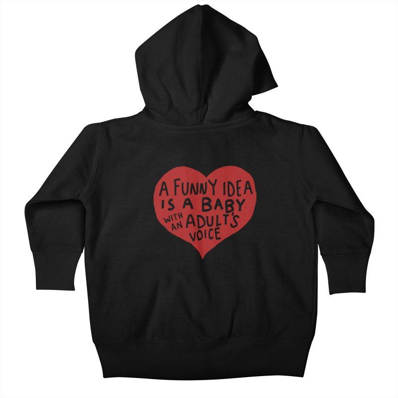 A Funny Idea Is A Baby With An Adult's Voice Kids Baby Zip-Up Hoody by foodstampdavis's Artist Shop