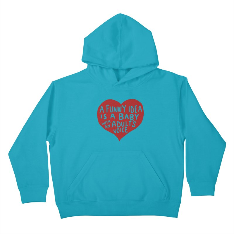 A Funny Idea Is A Baby With An Adult's Voice Kids Pullover Hoody by foodstampdavis's Artist Shop