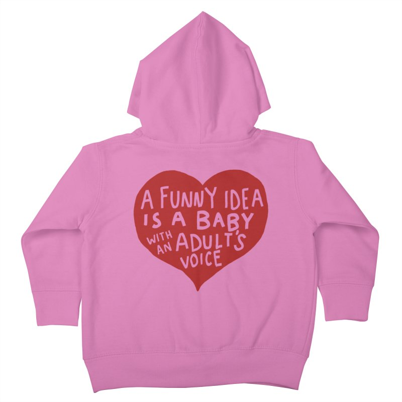A Funny Idea Is A Baby With An Adult's Voice Kids Toddler Zip-Up Hoody by foodstampdavis's Artist Shop