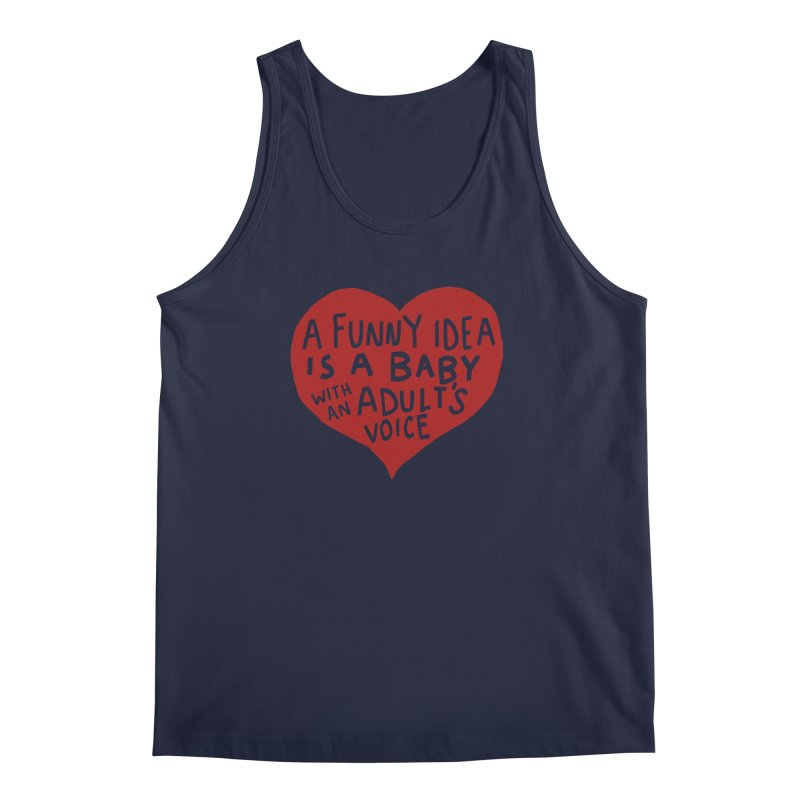 A Funny Idea Is A Baby With An Adult's Voice Men's Regular Tank by foodstampdavis's Artist Shop