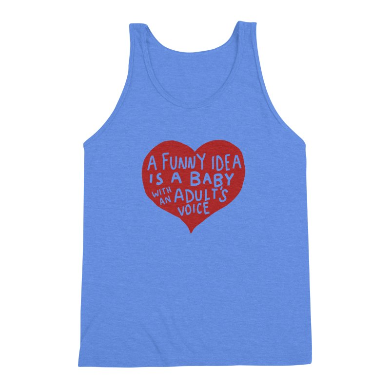 A Funny Idea Is A Baby With An Adult's Voice Men's Triblend Tank by foodstampdavis's Artist Shop