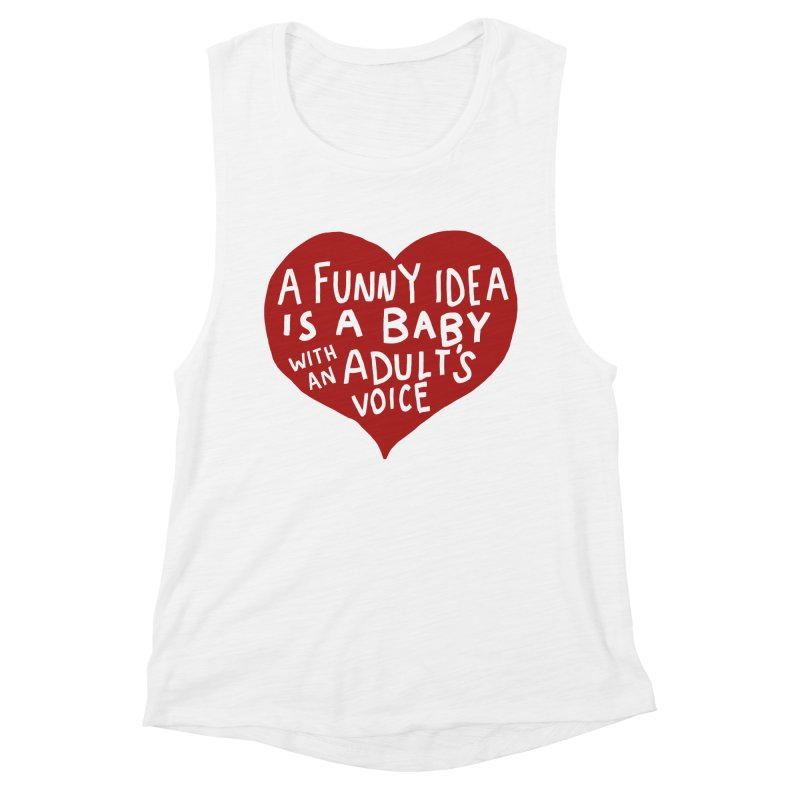 A Funny Idea Is A Baby With An Adult's Voice Women's Muscle Tank by foodstampdavis's Artist Shop