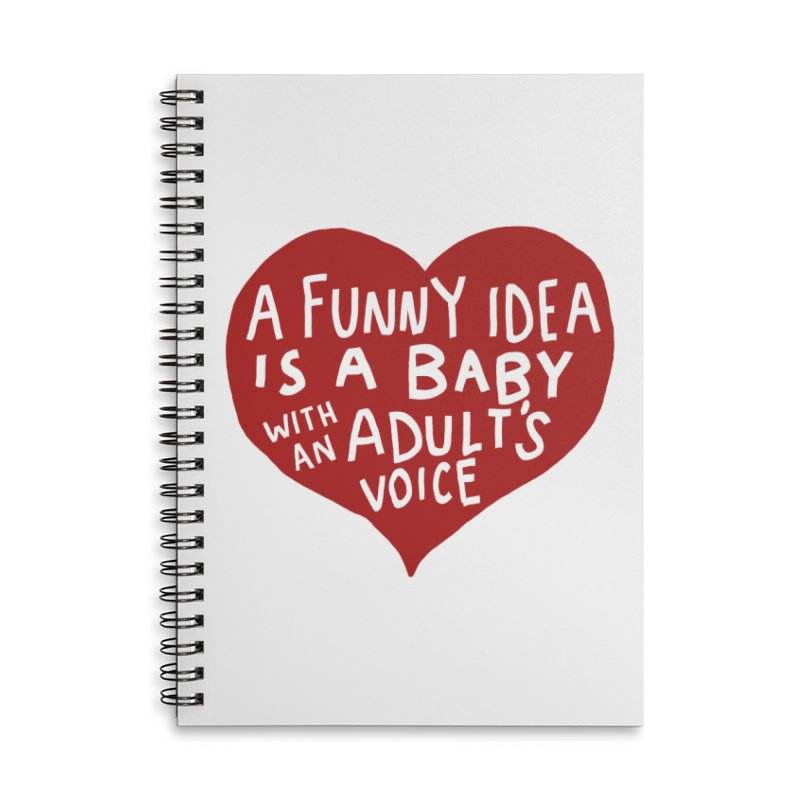 A Funny Idea Is A Baby With An Adult's Voice Accessories Lined Spiral Notebook by foodstampdavis's Artist Shop