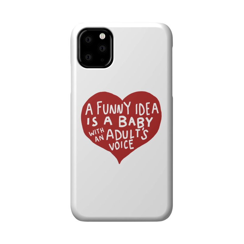 A Funny Idea Is A Baby With An Adult's Voice Accessories Phone Case by foodstampdavis's Artist Shop